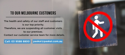 Announcement: Suspending All Customers Visits to Our Melbourne Location for Limited Time